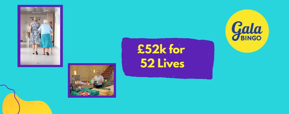 £52k for 52 Lives!